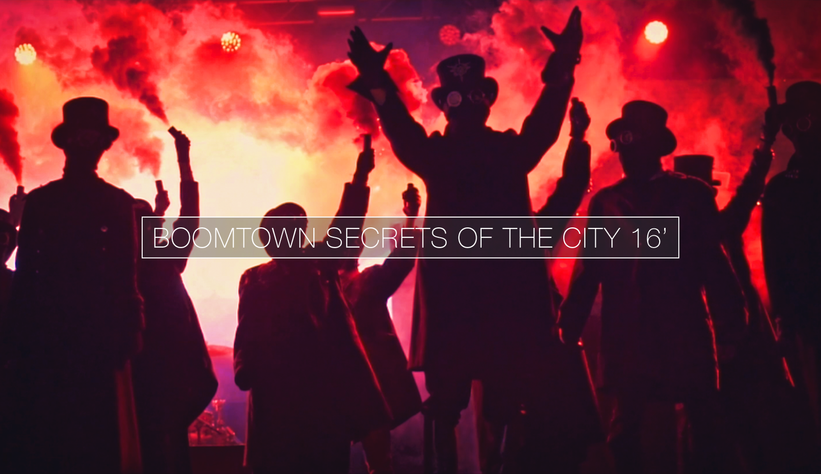 Boomtown 8 'Secrets of the City' 2016 official video