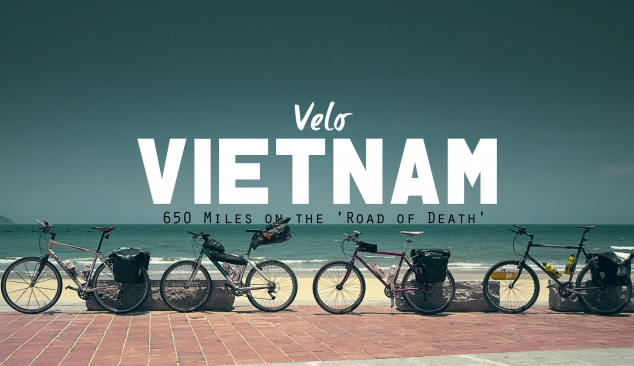 Velo Vietnam. An adventure story of 4 friends riding 650 miles on the Road of Death.
