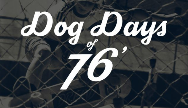 Dog Days of '76